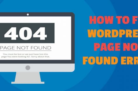 How To Fix WordPress Page Not Found Error? Single Page or Entire Site
