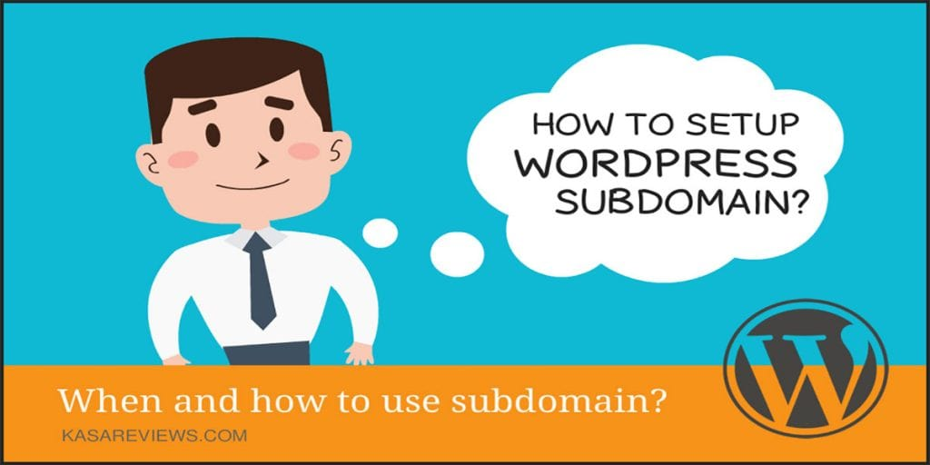 How To Setup WordPress Subdomain