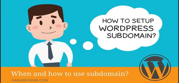 How To Setup WordPress Subdomain