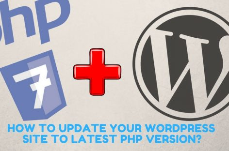 WordPress PHP 7 | How To Update Your Site To Latest Version?