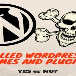 WordPress Nulled Themes And Plugins - Should You Risk?