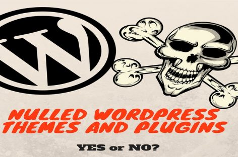 WordPress Nulled Themes And Plugins – Should You Risk?
