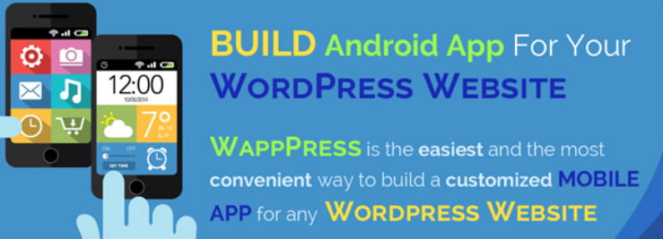 WappPress – create android mobile app for any WordPress site.